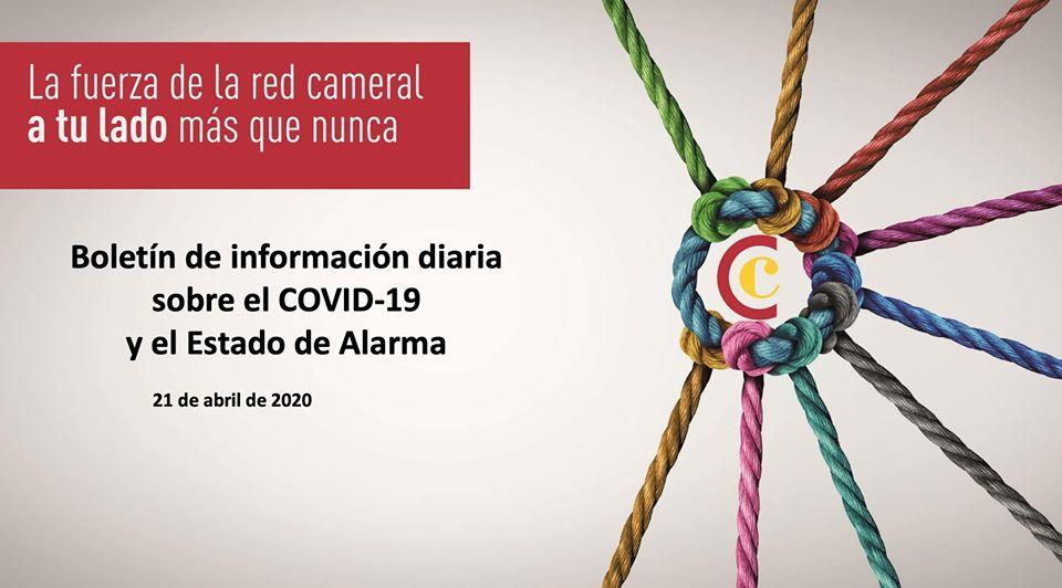 Boletín de Información diaria sobre el COVID-19 y el Estado de Alarma 21/04/2020