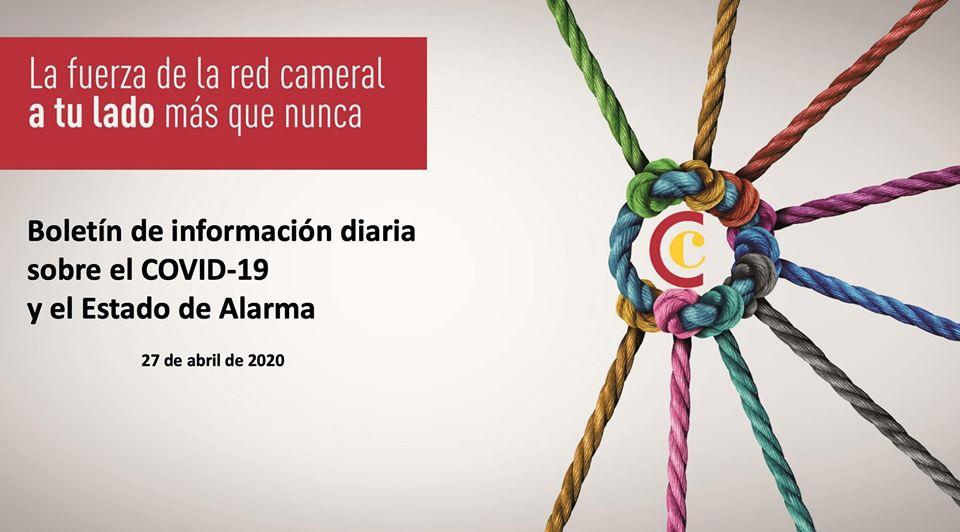 Boletín de Información diaria sobre el COVID-19 y del Estado de Alarma 27/04/2020