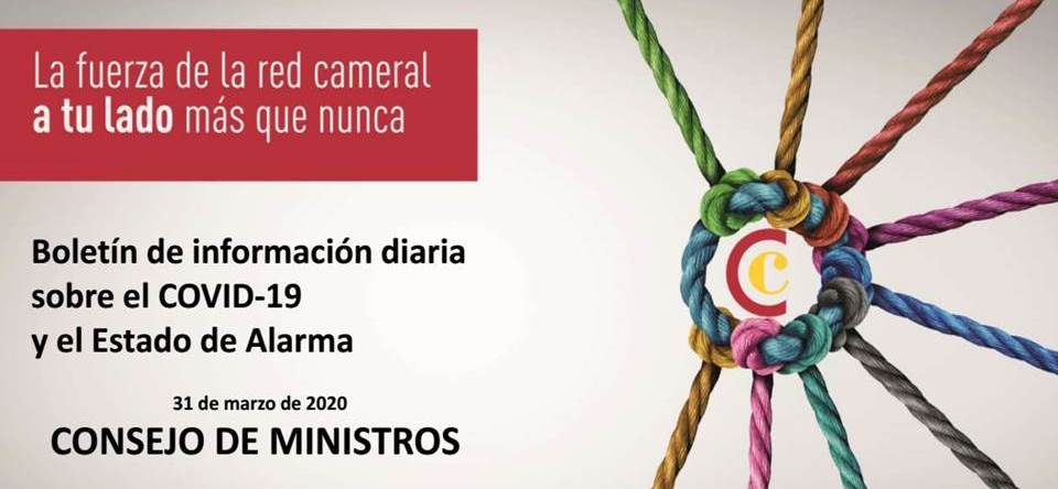 Boletín de Información diaria sobre el COVID-19 y el Estado de Alarma - CONSEJO DE MINISTROS
