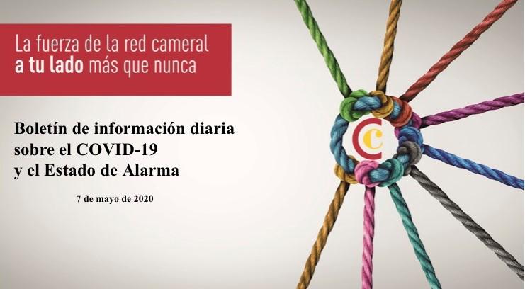 Boletín de Información diaria sobre el COVID-19 y el Estado de Alarma 7/05/2020