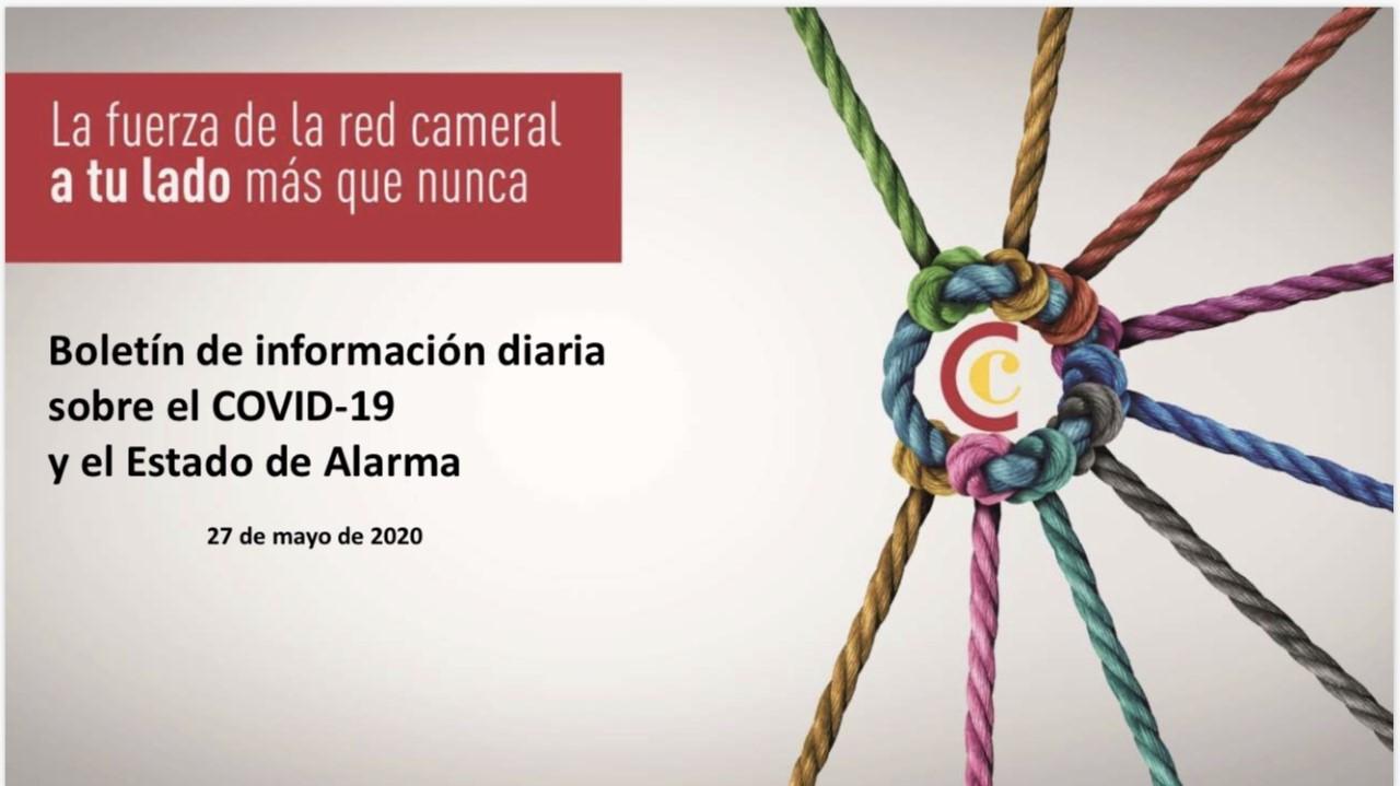 Boletín de Información diaria sobre el COVID-19 y el Estado de Alarma del 27/05/2020